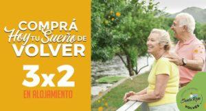 COMPRÁ HOY TU SUEÑO DE VOLVER – 3 X 2 EN ALOJAMIENTO